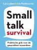 Liz  Luyben, Iris  Posthouwer,Smalltalk Survival