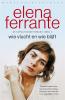 Elena Ferrante,Wie vlucht en wie blijft