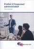 ,<b>Profiel 3 Financieel administratief</b>