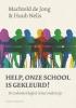 Machteld de Jong, Huub  Nelis,Help, onze school is gekleurd!