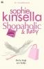 Sophie  Kinsella,Shopaholic & Baby
