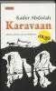 <b>Kader Abdolah</b>,Karavaan