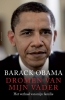<b>Barack  Obama</b>,Dromen van mijn vader
