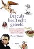 Pieter  Steinz,Dracula heeft echt geleefd