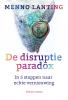 Menno  Lanting,De disruptieparadox
