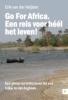 <b>Erik van der Heijden</b>,Go for Africa