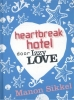 Manon  Sikkel,Heartbreak hotel door IzzyLove