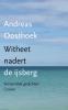 Andreas  Oosthoek,Witheet nadert de ijsberg