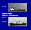 <b>Dick Gorter</b>,Nederlandse Koopvaardijschepen in beeld 9