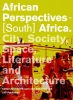 Gerhard  Bruyns, Arie  Graafland,African perspectives - South Africa