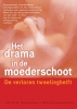<b>Alfred Austermann, Bettina Austermann</b>,Het drama in de moederschoot - De verloren tweelinghelft
