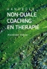 <b>Alexander  Zöllner</b>,Handboek Non-duale Coaching en Therapie