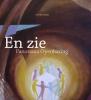 <b>Otto de Bruijne</b>,En zie....