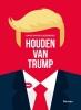 <b>Hans van Willigenburg</b>,Houden van Trump