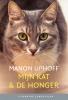 <b>Manon  Uphoff</b>,Mijn kat & de honger (set)