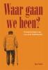 <b>Jan  Smit</b>,Waar gaan we heen?