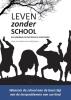 Johan Van Eeckhout, Freddy  Bonnu,Leven zonder school