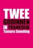 Tamara  Smeding,Twee godinnen in Frankrijk