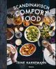 Trine  Hahnemann,Scandinavisch comfort food