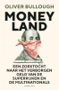 <b>Oliver  Bullough</b>,Moneyland