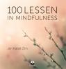 Jon  Kabat-Zinn ,100 lessen in mindfulness