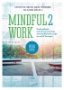 <b>Esther  de Bruin, Anne  Formsma, Susan  Bögels</b>,MINDFUL2WORK WERKBOEK