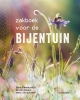 <b>Bart  Vandepoele, Bruno  Remaut, Marc  Verachtert</b>,Zakboek voor de bijentuin