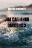 <b>Martin  Brouwers</b>,Jim Callahan omnibus 3
