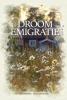 Heiko  Leugs ,Van droom tot emigratie
