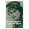 <b>Jan  Reyniers</b>,Kleine mensen, grote oorlogen