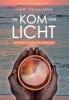 Hank  Wesselman ,De kom van licht