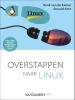 Henk van de Kamer Ronald Smit,Overstappen naar Linux