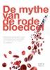 Bram  Brouwer ,De mythe van de rode bloedcel
