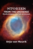 <b>Anja  van Maurik</b>,Stories from the universe