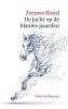 Peter de Boevere ,Zeeuws Bloed: De jacht op de Blauwe Paarden