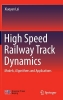 Lei, Xiaoyan,High Speed Railway Track Dynamics