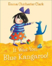 Clark, Emma Chichester It Was You, Blue Kangaroo