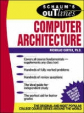 Carter, Nick Schaum`s Outline of Computer Architecture