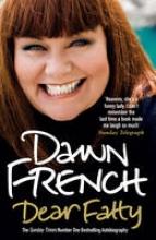 French, Dawn Dear Fatty