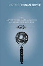 Doyle, Arthur Conan, Sir The Adventures and Memoirs of Sherlock Holmes