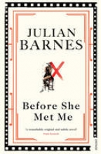 Barnes, Julian Before She Met Me