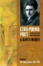 Moody, A. David Ezra Pound