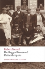Tressell, Robert Ragged Trousered Philanthropists
