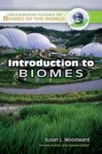 Susan L. Woodward Introduction to Biomes