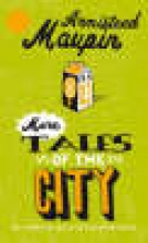 Maupin, Armistead More Tales Of The City