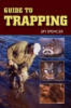 Spencer, Jim Guide to Trapping