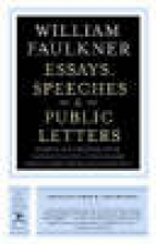 Faulkner, William Essays, Speeches & Public Letters