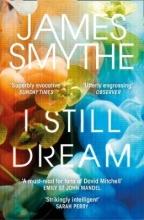 James Smythe I Still Dream