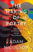 Adam Nicolson The Making of Poetry
