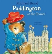 Michael Bond Paddington at the Tower